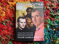 """Andrzej Maria Marczewski """"Moje realizacje Teatru Karola Wojtyły"""""""
