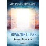 """Robert Schwartz """"Odważne dusze"""""""