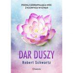 """Robert Schwartz """"Dar duszy"""""""