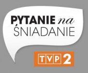 """Program w TVP2 """"Pytanie na śniadanie"""""""